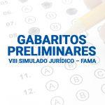 Confira os gabaritos preliminares do Vlll Simulado Jurídico  FAMA