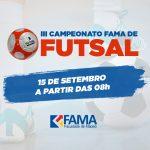 III Campeonato FAMA de Futsal – Regulamento e Ficha de Inscrição