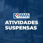 FAMA suspende suas atividades de sala de aula por duas semanas