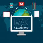EAD x Aulas Remotas